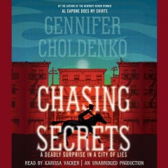 Chasing Secrets- By Gennifer Choldenko